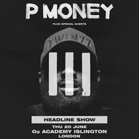 P Money at Islington Academy on Thursday 20th June 2019