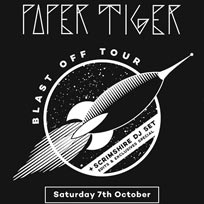 Paper Tiger at Archspace on Saturday 7th October 2017