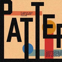 P a t t e r n s at NT's on Wednesday 22nd May 2019