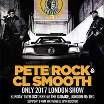 Pete Rock & CL Smooth at The Garage on Sunday 15th October 2017