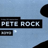 Pete Rock at XOYO on Friday 20th September 2019