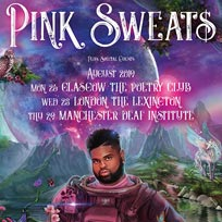 Pink Sweat$ at The Lexington on Wednesday 28th August 2019