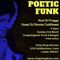 Poetic Funk at Chip Shop BXTN on Sunday 31st March 2019