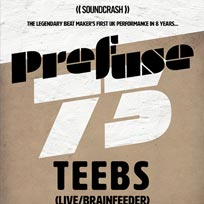 Prefuse 73 + Teebs at Hangar on Saturday 24th November 2018