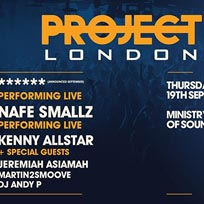 Project London at Ministry of Sound on Thursday 19th September 2019