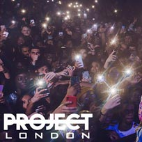 Project London at Ministry of Sound on Thursday 4th July 2019