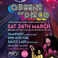 Queens of Disco at Book Club on Saturday 24th March 2018