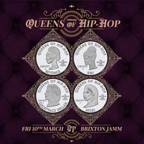 Queens of Hip Hop at Brixton Jamm on Friday 10th March 2017
