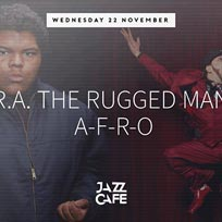 R.A. The Rugged Man + AFRO at Jazz Cafe on Wednesday 22nd November 2017