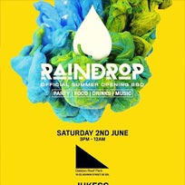 Raindrop - Official Summer Opening BBQ at Dalston Roof Park on Saturday 2nd June 2018