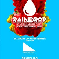 Raindrop at Dalston Roof Park on Saturday 29th September 2018