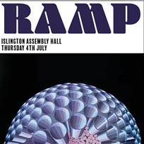 RAMP at Islington Assembly Hall on Thursday 4th July 2019