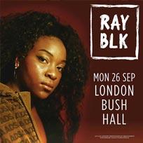 Ray BLK at Bush Hall on Monday 26th September 2016