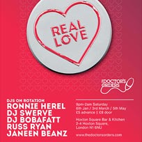 Real Love at Hoxton Square Bar & Kitchen on Saturday 3rd March 2018