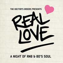 Real Love at Hoxton Square Bar & Kitchen on Saturday 2nd November 2019
