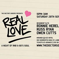 Real Love at Ace Hotel on Saturday 28th September 2019