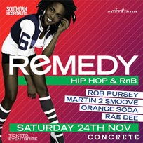 Remedy at Concrete on Saturday 24th November 2018