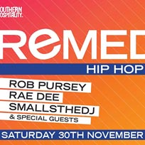 Remedy at Concrete on Saturday 30th November 2019