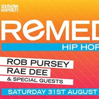 Remedy at Concrete on Saturday 31st August 2019