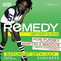 Remedy at Concrete on Saturday 28th July 2018