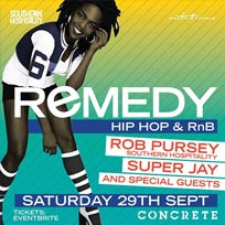 Remedy at Concrete on Saturday 29th September 2018