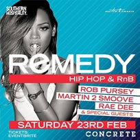Remedy at Concrete on Saturday 23rd February 2019