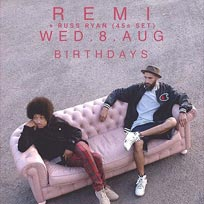 Remi at Birthdays on Wednesday 8th August 2018