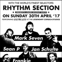 Rhythm Section Bank Holiday Special at Corsica Studios on Sunday 30th April 2017