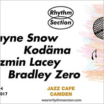 Rhythm Section w/ Wayne Snow at Jazz Cafe on Friday 8th December 2017