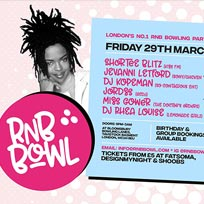 RnB Bowl at Bloomsbury Bowl on Friday 29th March 2019