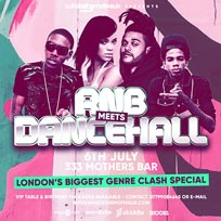 RnB Meets Dancehall at 333 Mother Bar on Saturday 6th July 2019
