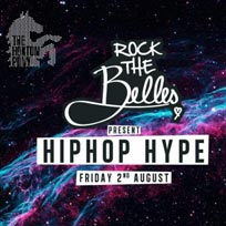 Rock The Belles x Hiphop Hype at The Hoxton Pony on Friday 2nd August 2019