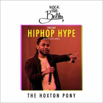 Rock The Belles x Hiphop Hype at The Hoxton Pony on Friday 6th April 2018