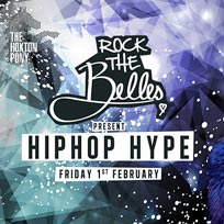 Rock The Belles x Hiphop Hype Hoxton at The Hoxton Pony on Friday 1st February 2019