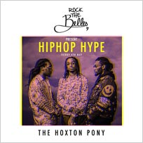 Rock The Belles x Hiphop Hype at The Hoxton Pony on Friday 4th May 2018