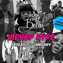 Rock The Belles x Hiphop Hype at The Hoxton Pony on Friday 5th January 2018
