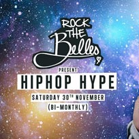 Rock The Belles x HipHop Hype x Omeara at Omeara on Saturday 30th November 2019