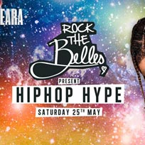 Rock The Belles x HipHop Hype x Omeara at Omeara on Saturday 25th May 2019