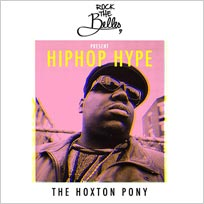 Rock The Belles x Hiphop Hype at The Hoxton Pony on Friday 6th July 2018