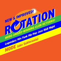 Rotation at Mode on Saturday 20th August 2016