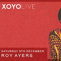 Roy Ayers at XOYO on Saturday 9th December 2017