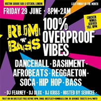 Rum N Bass  at Hoxton Square Bar & Kitchen on Friday 29th June 2018