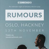 Rumours at Oslo Hackney on Tuesday 13th November 2018