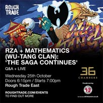 RZA + Mathematics at Rough Trade East on Wednesday 25th October 2017