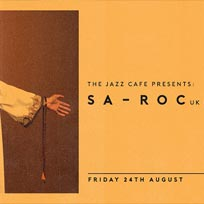 Sa-Roc  at Jazz Cafe on Friday 24th August 2018