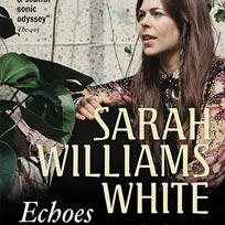 Sarah Williams White at Echoes on Monday 24th October 2016