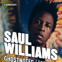 Saul Williams at Ghost Notes on Thursday 2nd August 2018