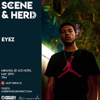 Eyez at Ace Hotel on Tuesday 28th May 2019