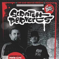 Scratch Perverts at Chip Shop BXTN on Saturday 16th November 2019