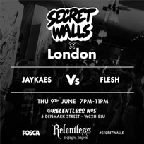 Secret Walls x London at Relentless Number Five on Thursday 9th June 2016
